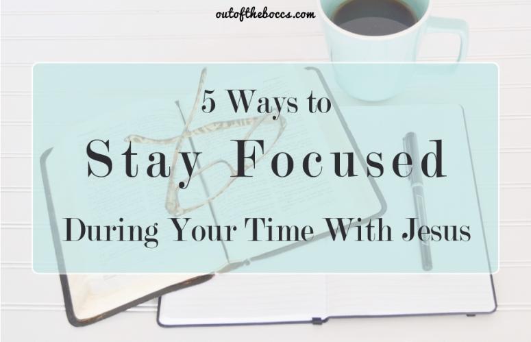 5-Ways-to-Stay-Focused.jpg